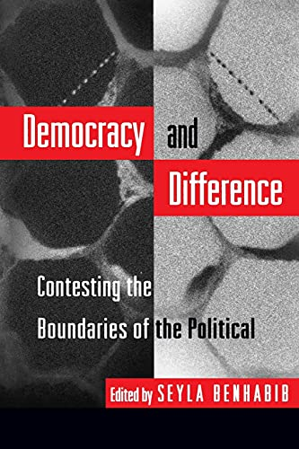 DEMOCRACY AND DIFFERENCE. CONTESTING THE BOUNDARIES OF THE POLITICAL