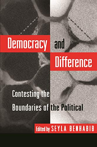 9780691044798: Democracy and Difference: Contesting Boundaries of the Political