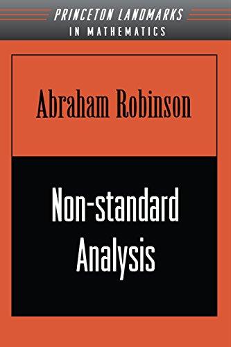9780691044903: Non-standard Analysis (Princeton Landmarks in Mathematics and Physics)