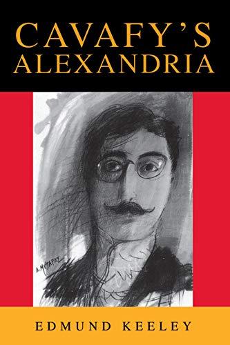 9780691044989: Cavafy's Alexandria
