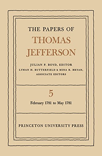 9780691045375: The Papers of Thomas Jefferson, Vol. 5: February 1781 to May 1781