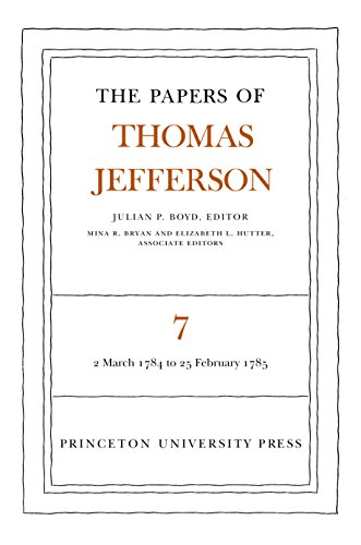 9780691045399: 007: The Papers of Thomas Jefferson, Vol. 7: March 1784 to February 1785