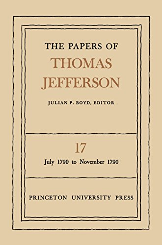 9780691045498: The Papers of Thomas Jefferson: Vol. 17: July 1790-November 1790