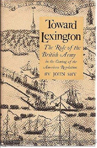 9780691045702: Toward Lexington (Princeton Legacy Library)