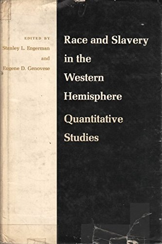 Race and Slavery in the Western Hemisphere: Quantitative Studies