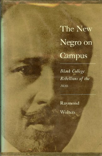 9780691046280: The New Negro on Campus: Black College Rebellions of the 1920s