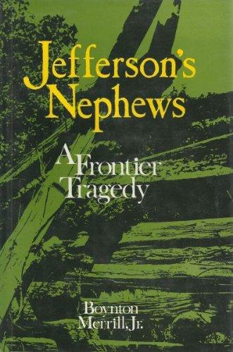 9780691046402: Jefferson's Nephews: A Frontier Tragedy