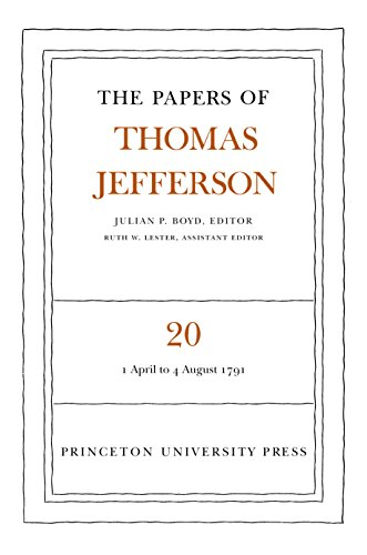 9780691046860: The Papers of Thomas Jefferson. Volume 20: 1 April to 4 August 1791