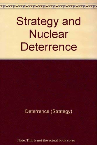 9780691047126: Strategy and Nuclear Deterrence (Princeton Legacy Library)
