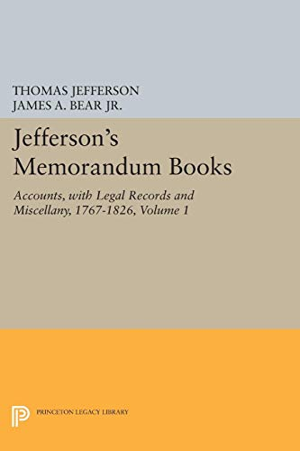 Jefferson's Memorandum Books. TWO VOLUMES: Jefferson, Thomas