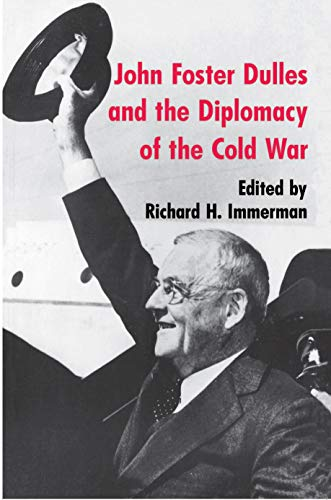 9780691047652: John Foster Dulles and the Diplomacy of the Cold War