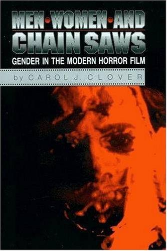 9780691048024: Men, Women, and Chain Saws: Gender in Modern Horror Film