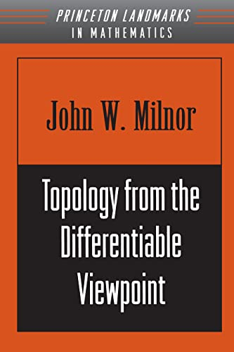9780691048338: Topology from the Differentiable Viewpoint (Princeton Landmarks in Mathematics and Physics)