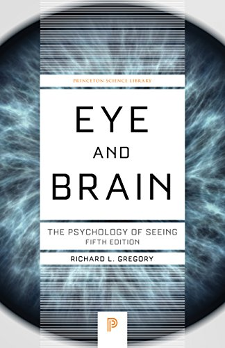 9780691048376: Eye and Brain: The Psychology of Seeing, Fifth edition (Princeton Science Library)