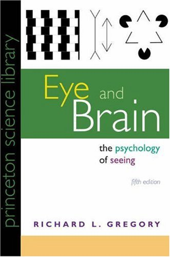 9780691048406: Eye and Brain: The Psychology of Seeing (Fifth Edition) (Princeton Science Library)