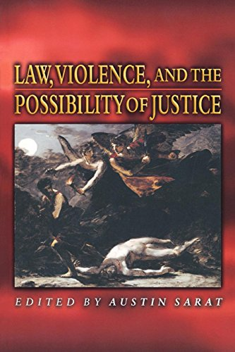 9780691048451: Law, Violence, and the Possibility of Justice.