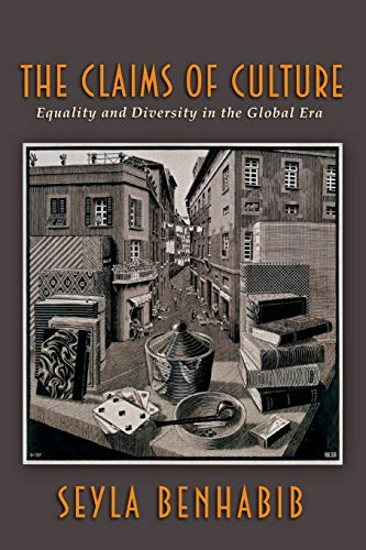 9780691048635: The Claims of Culture: Equality and Diversity in the Global Era