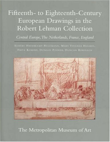 9780691048727: Fifteenth- to Eighteenth-Century European Drawings in the the Robert Lehman Collection, Vol. 7: Central Europe, The Netherlands, France, England