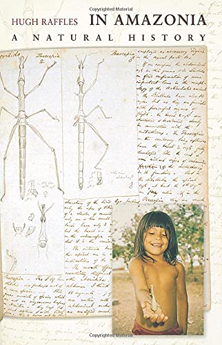 9780691048857: In Amazonia: A Natural History
