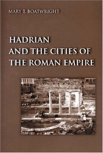 9780691048895: Hadrian and the Cities of Roman Empire