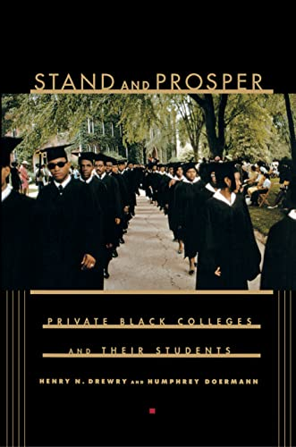 9780691049007: Stand and Prosper: Private Black Colleges and Their Students.