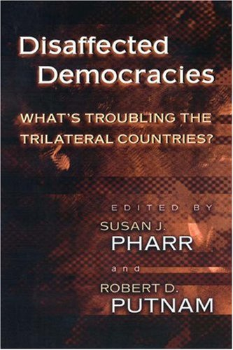 9780691049236: Disaffected Democracies: What's Troubling the Trilateral Countries?