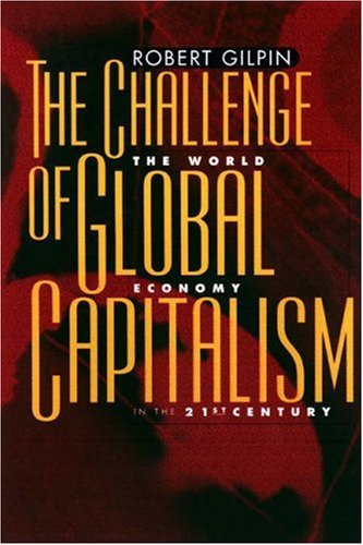 9780691049359: The Challenge of Global Capitalism: The World Economy in the 21st Century