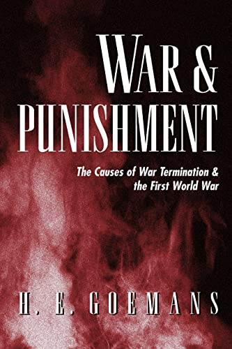 9780691049441: War and Punishment: The Causes of War Termination and the First World War