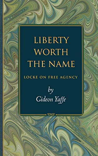9780691049663: Liberty Worth the Name