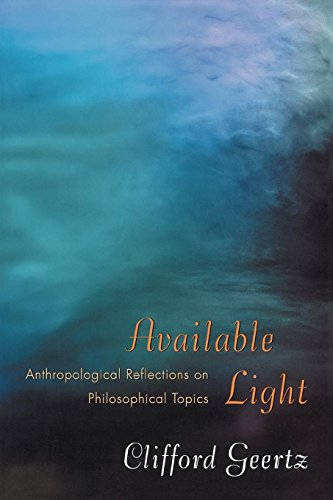 9780691049748: Available Light: Anthropological Reflections on Philosophical Topics