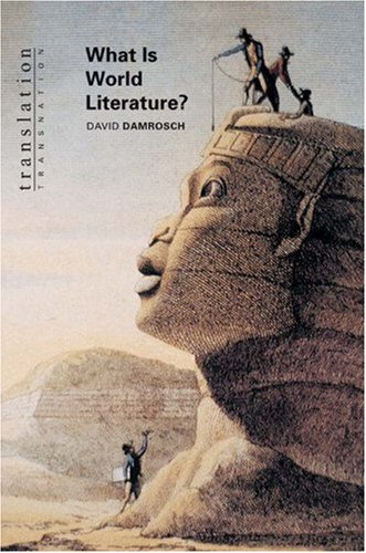 9780691049854: What Is World Literature? (Translation/Transnation)