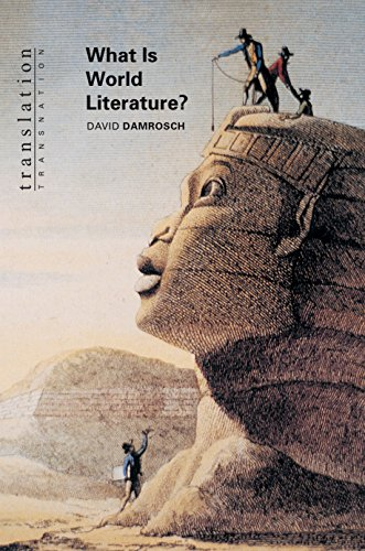 9780691049861: What Is World Literature? (Translation/Transnation)
