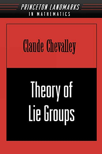 9780691049908: Theory of Lie Groups (Princeton Mathematical Series)