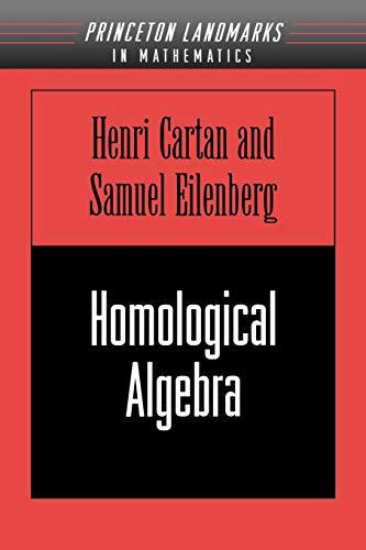 Homological Algebra (PMS-19): Samuel Eilenberg, Henri
