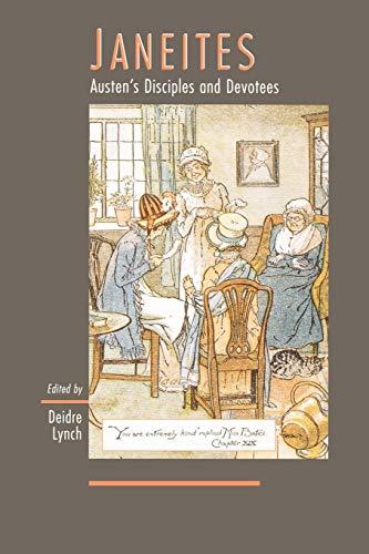 9780691050065: Janeites: Austen's Disciples and Devotees: Austen's Disciples and Devotees