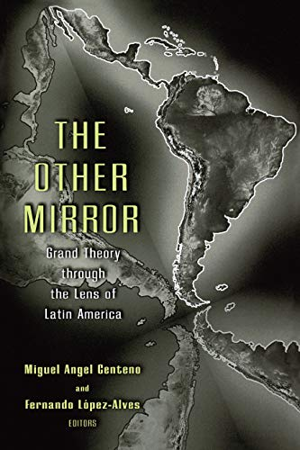 The Other Mirror : Grand Theory Through