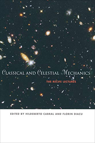 9780691050225: Classical and Celestial Mechanics: The Recife Lectures