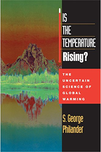 9780691050348: Is the Temperature Rising?: The Uncertain Science of Global Warming