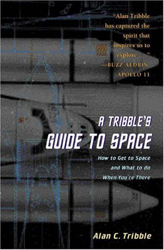 9780691050591: A Tribble's Guide to Space
