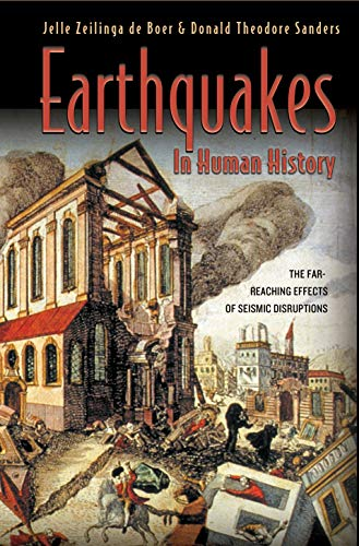 9780691050706: Earthquakes in Human History: The Far-Reaching Effects of Seismic Disruptions