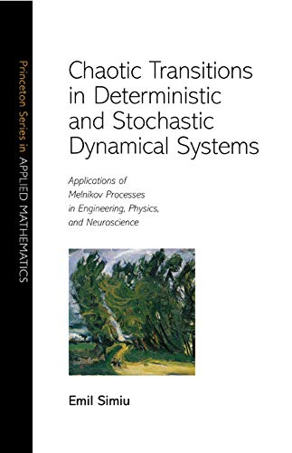 Chaotic Transitions in Deterministic and Stochastic Dynamical Systems: Applications of Melnikov P...