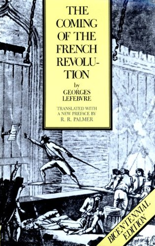 9780691051123: The Coming of the French Revolution: With a new preface by R.R. Palmer (Princeton paperbacks)
