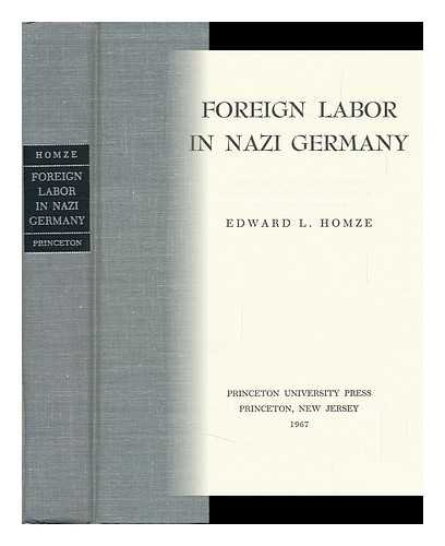 9780691051185: Foreign Labor in Nazi Germany (Princeton Legacy Library)