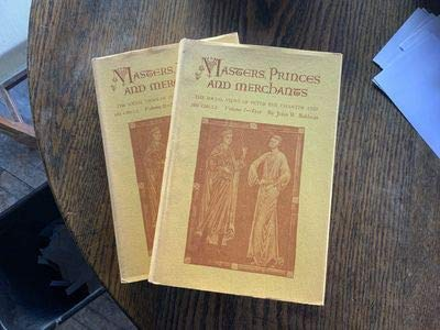 Masters, Princes, and Merchants: The Social Views: Baldwin, John W.