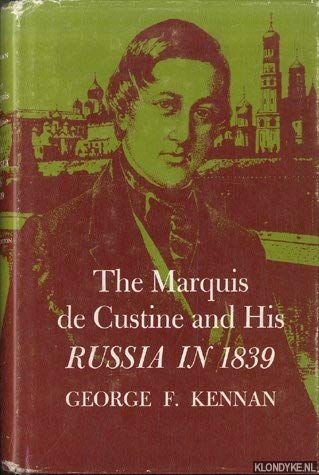 9780691051871: The Marquis de Custine and His Russia in 1839