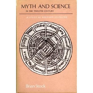 9780691052014: Myth and Science in the Twelfth Century: A Study of Bernard Silvester (Princeton Legacy Library)