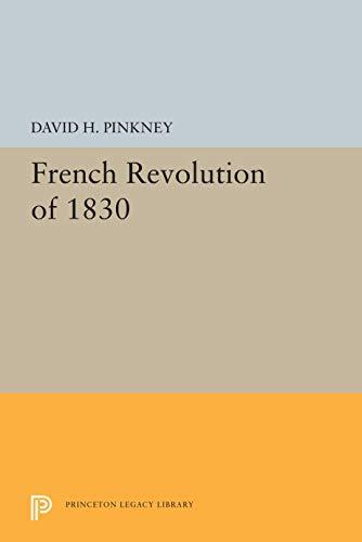 9780691052021: French Revolution of 1830