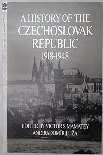 A History of the Czechoslovak Republic, 1918-1948.: Radomir Luza; Editor-Victor