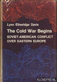 The Cold War Begins: Soviet-American Conflict Over East Europe (Princeton Legacy Library): Davis, ...