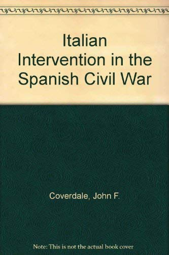9780691052250: Italian Intervention in the Spanish Civil War